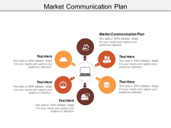Market Communication Plan Ppt Powerpoint Presentation Layouts Slide Download Cpb