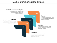 Market Communications System Ppt PowerPoint Presentation Styles Example Cpb