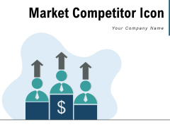 Market Competitor Icon Competition Icon Winning Team Ppt PowerPoint Presentation Complete Deck