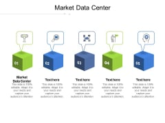 Market Data Center Ppt PowerPoint Presentation Summary Visuals Cpb Pdf
