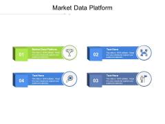 Market Data Platform Ppt PowerPoint Presentation Icon Graphics Cpb Pdf