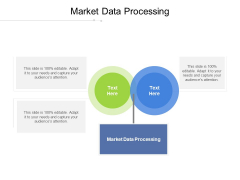 Market Data Processing Ppt PowerPoint Presentation Gallery Background Cpb Pdf