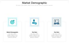 Market Demographic Ppt PowerPoint Presentation Professional Graphics Download Cpb Pdf