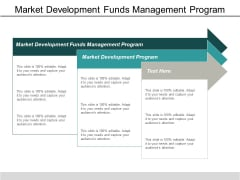 Market Development Funds Management Program Market Development Program Ppt PowerPoint Presentation Professional Graphics Download