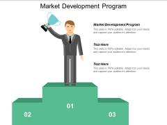 Market Development Program Ppt PowerPoint Presentation Inspiration Gridlines Cpb