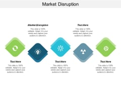 Market Disruption Ppt Powerpoint Presentation Model Images Cpb