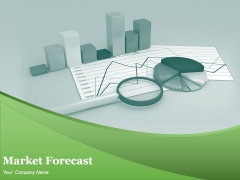 Market Forecast Ppt PowerPoint Presentation Complete Deck With Slides