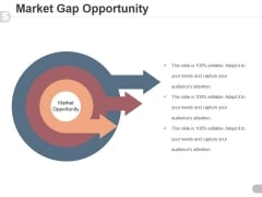 Market Gap Opportunity Template 1 Ppt PowerPoint Presentation Designs