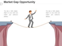 Market Gap Opportunity Template 2 Ppt PowerPoint Presentation Portfolio