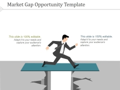 Market Gap Opportunity Template 2 Ppt PowerPoint Presentation Slide