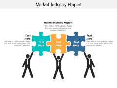 Market Industry Report Ppt PowerPoint Presentation Outline Mockup Cpb