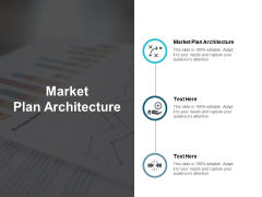 Market Plan Architecture Ppt PowerPoint Presentation Pictures Clipart Cpb