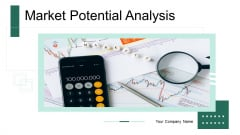 Market Potential Analysis Ppt PowerPoint Presentation Complete Deck
