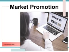 Market Promotion Sales Support Alternative Services Service Contracts Ppt PowerPoint Presentation Complete Deck