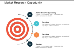Market Research Opportunity Ppt PowerPoint Presentation Styles Designs Cpb