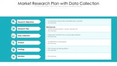 Market Research Plan With Data Collection Ppt PowerPoint Presentation Slides Master Slide PDF