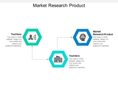 Market Research Product Ppt PowerPoint Presentation Professional Slide Portrait Cpb