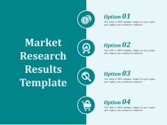 Market Research Results Template Ppt PowerPoint Presentation Slides Diagrams