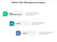 Market Risk Management Analysis Ppt PowerPoint Presentation Professional Layouts