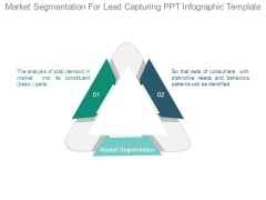 Market Segmentation For Lead Capturing Ppt Infographic Template