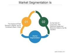 Market Segmentation Is Ppt PowerPoint Presentation Design Templates