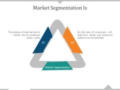 Market Segmentation Is Ppt PowerPoint Presentation File Themes