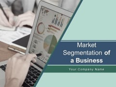 Market Segmentation Of A Business Corporate Segment Infrastructure Development Ppt PowerPoint Presentation Complete Deck