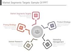 Market Segments Targets Sample Of Ppt
