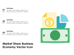 Market Share Business Economy Vector Icon Ppt PowerPoint Presentation File Guide PDF