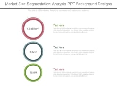 Market Size Segmentation Analysis Ppt Background Designs