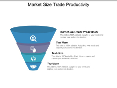 Market Size Trade Productivity Ppt PowerPoint Presentation Portfolio Summary