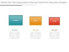 Market Size With Segmentation Planning Powerpoint Slide Deck Samples