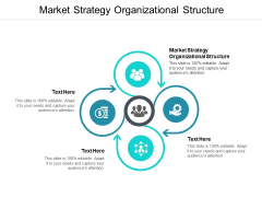Market Strategy Organizational Structure Ppt PowerPoint Presentation Infographics Templates Cpb