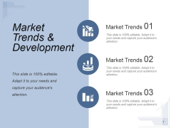 Market Trends And Development Ppt PowerPoint Presentation Show