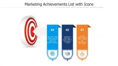 Marketing Achievements List With Icons Ppt Outline Samples PDF