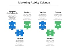 Marketing Activity Calendar Ppt PowerPoint Presentation Model Layout Cpb