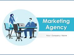 Marketing Agency Strategies Advertising Ppt PowerPoint Presentation Complete Deck