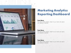 Marketing Analytics Reporting Dashboard Ppt PowerPoint Presentation Summary Slides
