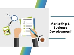 Marketing And Business Development Ppt PowerPoint Presentation Model Graphic Images