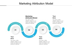 Marketing Attribution Model Ppt PowerPoint Presentation Model Icons Cpb