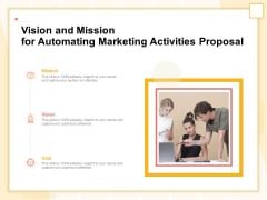 Marketing Automation Vision And Mission For Automating Marketing Activities Proposal Formats PDF