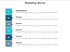 Marketing Bonus Ppt PowerPoint Presentation Styles Format Cpb