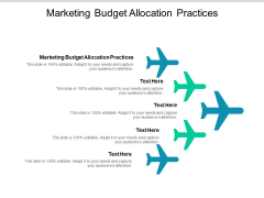 Marketing Budget Allocation Practices Ppt PowerPoint Presentation Outline Smartart Cpb
