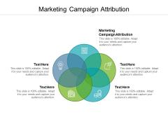 Marketing Campaign Attribution Ppt PowerPoint Presentation Portfolio Samples Cpb Pdf