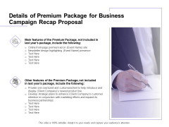 Marketing Campaign Details Of Premium Package For Business Campaign Recap Proposal Template PDF