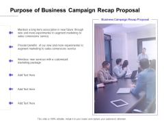 Marketing Campaign Purpose Of Business Campaign Recap Proposal Infographics PDF