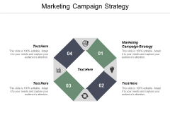 Marketing Campaign Strategy Ppt PowerPoint Presentation Model Design Templates Cpb