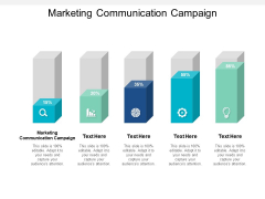 Marketing Communication Campaign Ppt PowerPoint Presentation Model Graphics Pictures Cpb