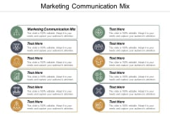 Marketing Communication Mix Ppt PowerPoint Presentation Outline Graphics Download Cpb