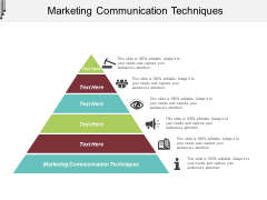 Marketing Communication Techniques Ppt PowerPoint Presentation Icon Cpb